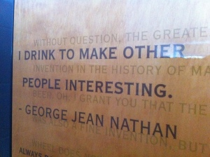 I only drink to make other people interesting